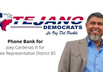 Volunteer Phone Banking for Joey Cardenas III for State Representative